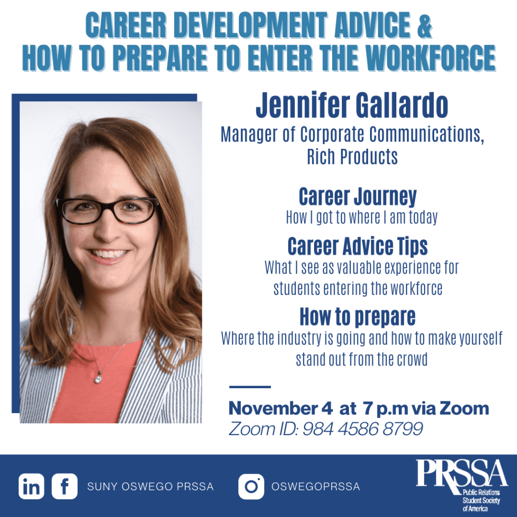 PRSSA Suny Oswego hosts Jennifer Gallardo of Rich Products this Wednesday at 7 pm via Zoom.